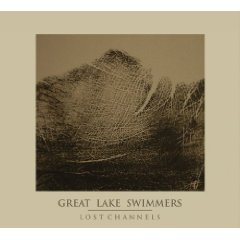 Great Lakes Swimmers - Lost Channels