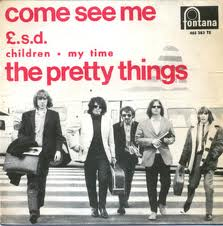 The Pretty Things - Come See Me