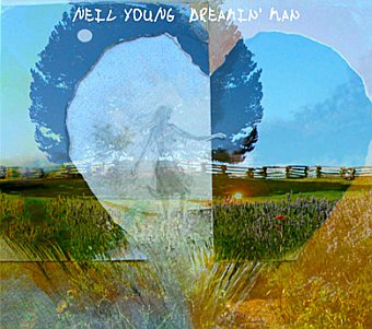 Neil Young Archives Performance Series #12: Dreamin' Man