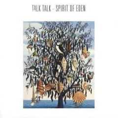 Talk Talk - Spirit Of Eden